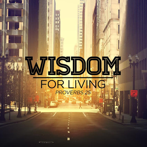 20150607 Wisdom For Living Part 1, MP3, English