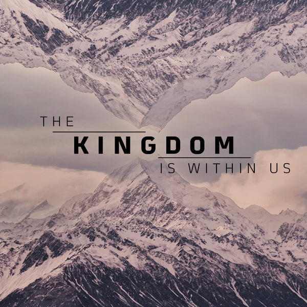 20180825 The Kingdom Is Within Us, MP3, English