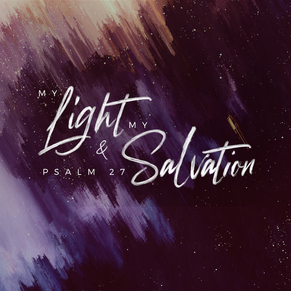 20181230 Psalms 27: My Light & My Salvation, MP3, English