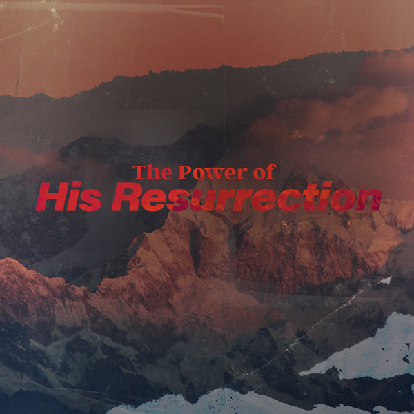20190427 The Power Of His Resurrection , MP3, English