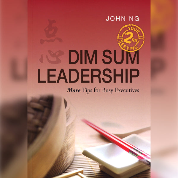 Dim Sum Leadership: Your Second Serving, Paperback, English