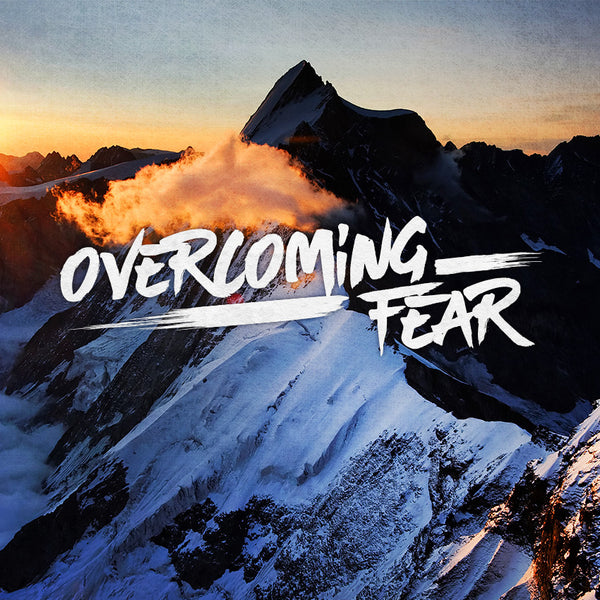 20151129 Overcoming Fear, MP3, English