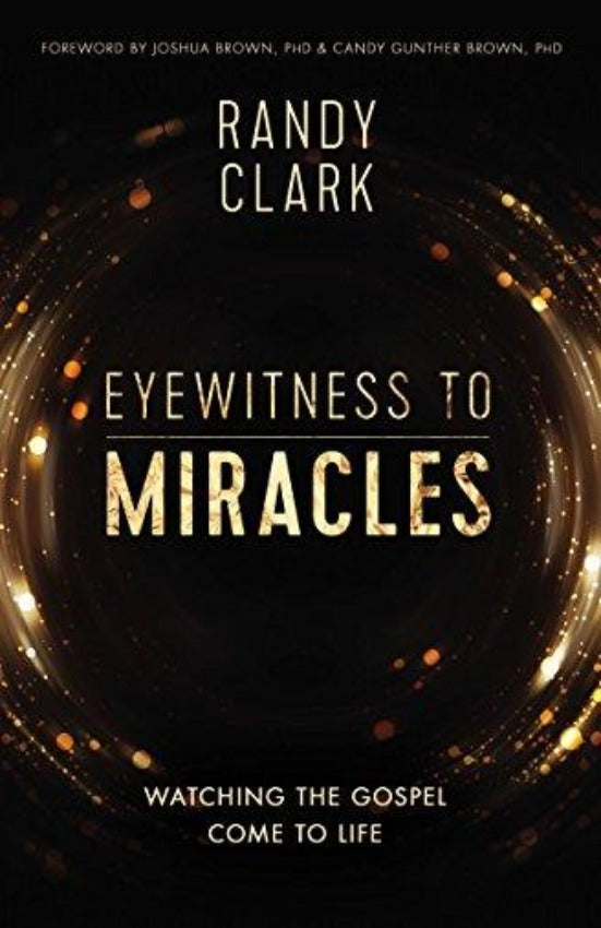Eyewitness to Miracles, Paperback