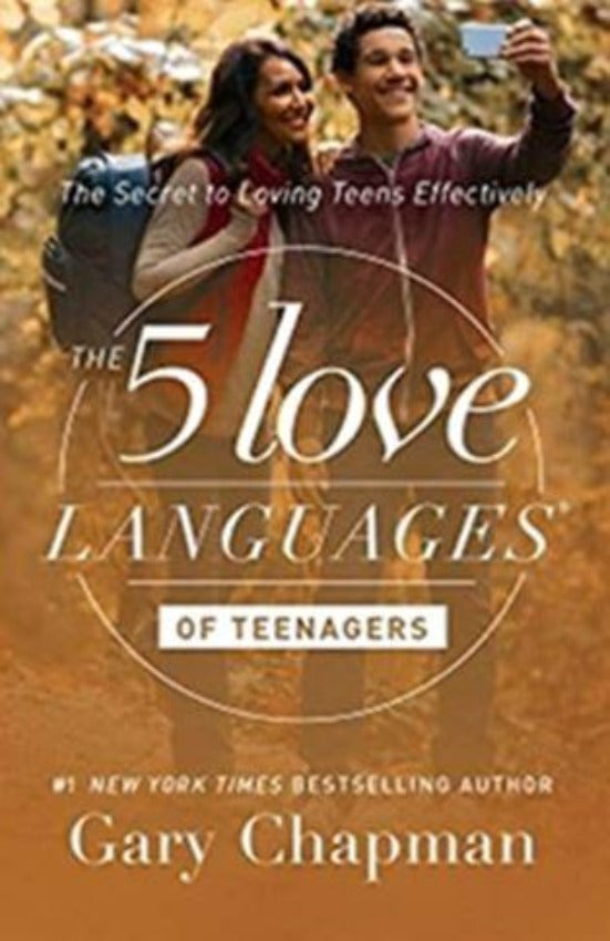 The 5 Love Languages Of Teenagers, Paperback