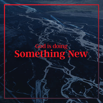 20190609 God Is Doing Something New, MP3, English