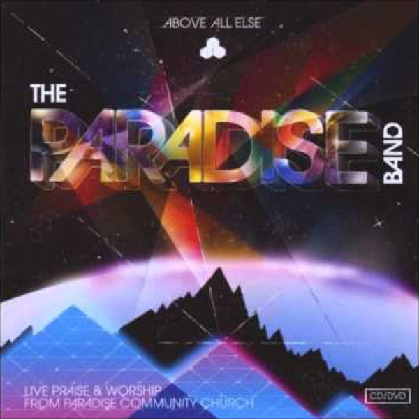 Above All Else, The Paradise Band, 1CD/1DVD, English