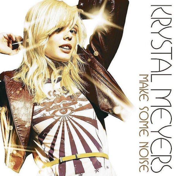 Make Some Noise, Krystal Meyers, 1CD, English