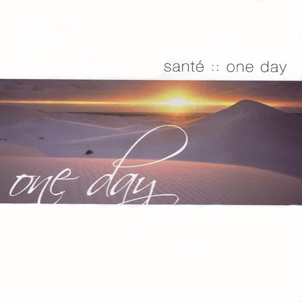 One Day, Sante, 2CD, English
