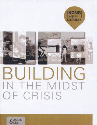 L.I.F.E.: Building in the Midst of Crisis, 6CD, English