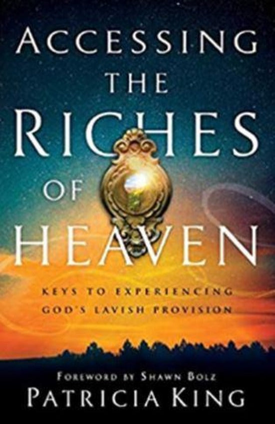 Accessing The Riches Of Heaven, Paperback