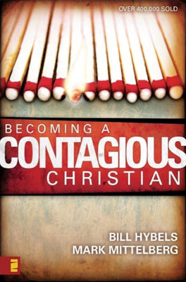 Becoming A Contagious Christian, Paperback, English
