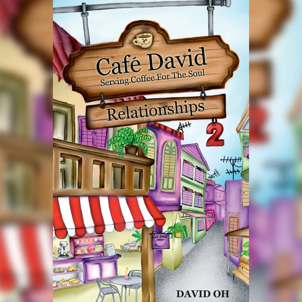 Cafe David: Serving Coffee for the Soul - Relationships 2, Paperback, English