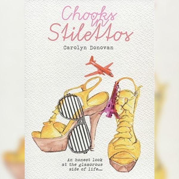 Chooks in Stilettos, Paperback, English