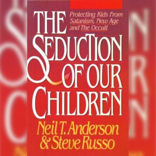 The Seduction of Our Children, Paperback, English