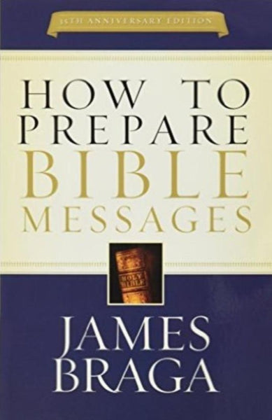 How To Prepare Bible Messages, Paperback, English