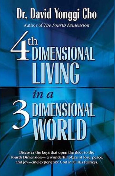 4th Dimensional Living in a 3-Dimensional World, Paperback, English