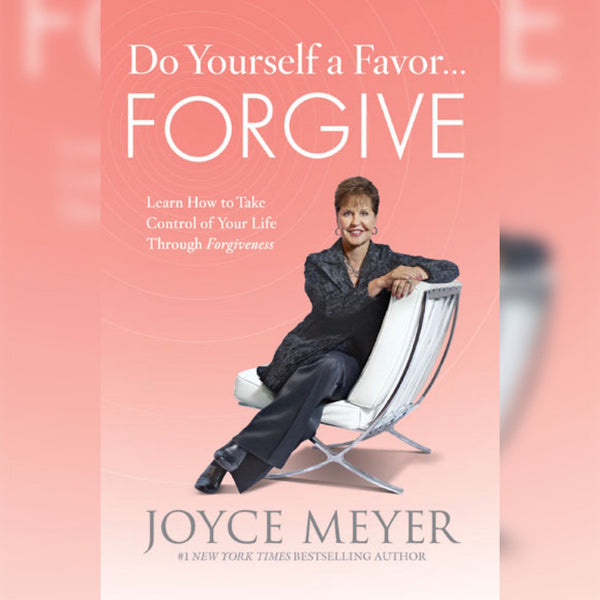 Do Yourself A Favor: Forgive, Paperback, English