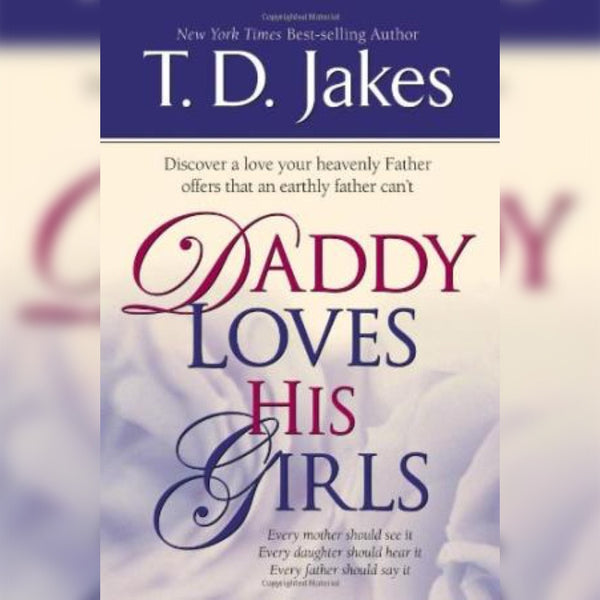 Daddy Loves His Girls, Paperback, English