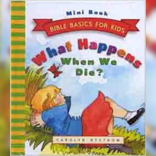 What Happens When We Die?, Hardcover, English