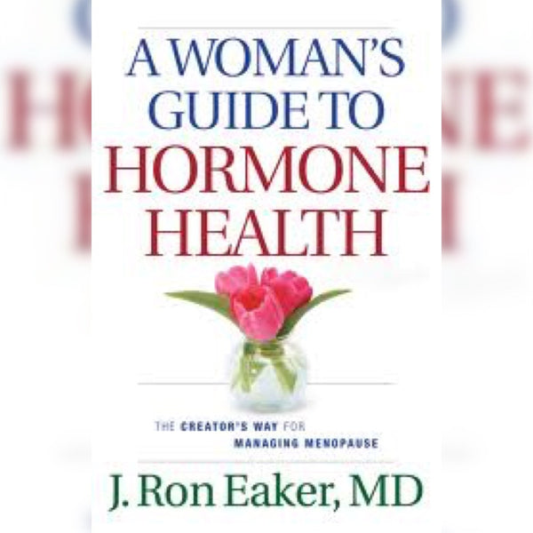 A Woman's Guide to Hormone Health, Paperback, English