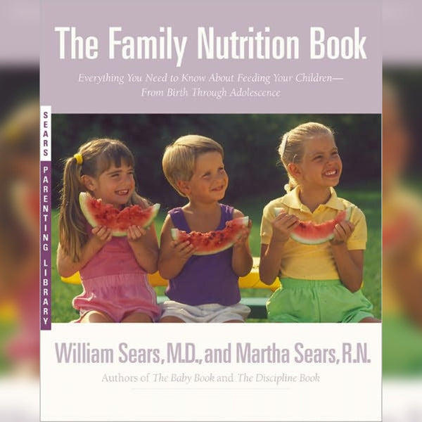The Family Nutrition Book, Paperback, English