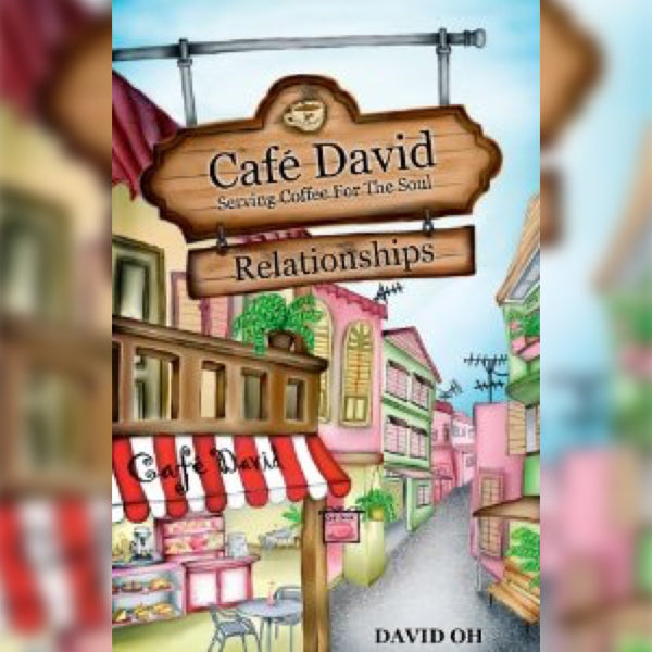 Cafe David: Serving Coffee for the Soul - Relationships 1, Paperback, English