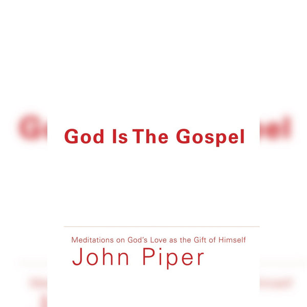 God Is the Gospel, Paperback, English