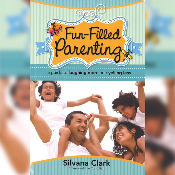 Fun-Filled Parenting, Paperback, English