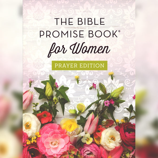 The Bible Promise Book for Women: Prayer Edition, Hardcover, English