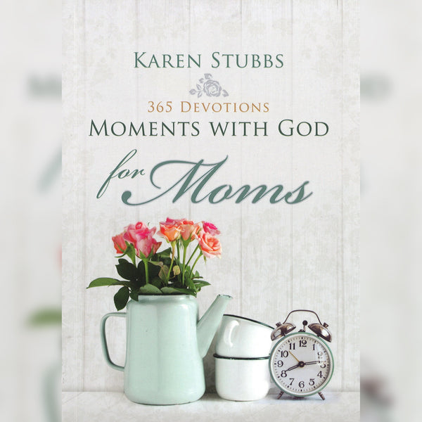 365 Devotions Moments with God for Moms, Paperback, English