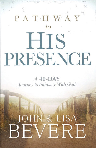 Pathway to His Presence, Hardcover, English