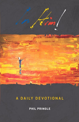 In Him - A Daily Devotional, Paperback, English