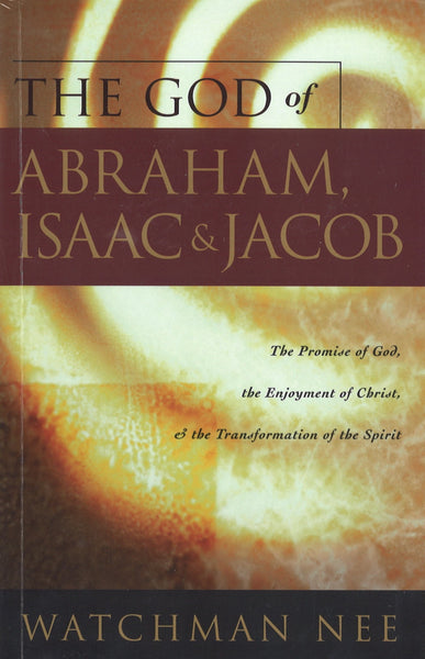 The God of Abraham, Isaac and Jacob, Paperback, English