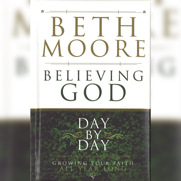 Believing God Day by Day, Hardcover, English