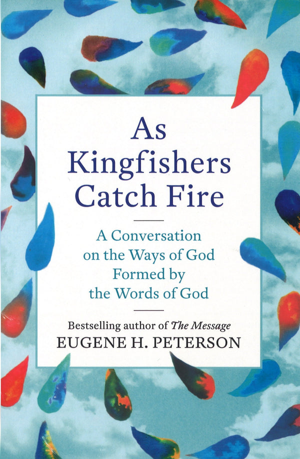 As Kingfishers Catch Fire, Paperback