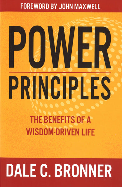 Power Principles: The Benefits of a Wisdom-Driven Life, Paperback, English