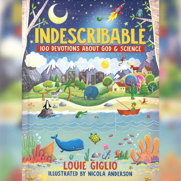 Indescribable: 100 Devotions about God & Science, Hardcover, English