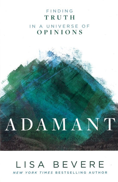 Adamant: Finding Truth in a Universe of Opinions, Paperback, English