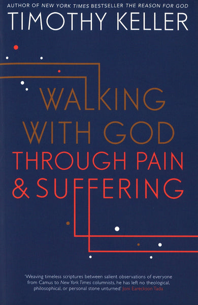 Walking with God Through Pain & Suffering, Paperback, English