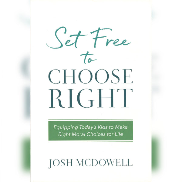 Set Free to Choose Right, Paperback, English