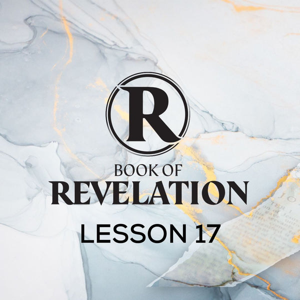 Book of Revelation CWBS 2020 Lesson 17 20201021 , MP3