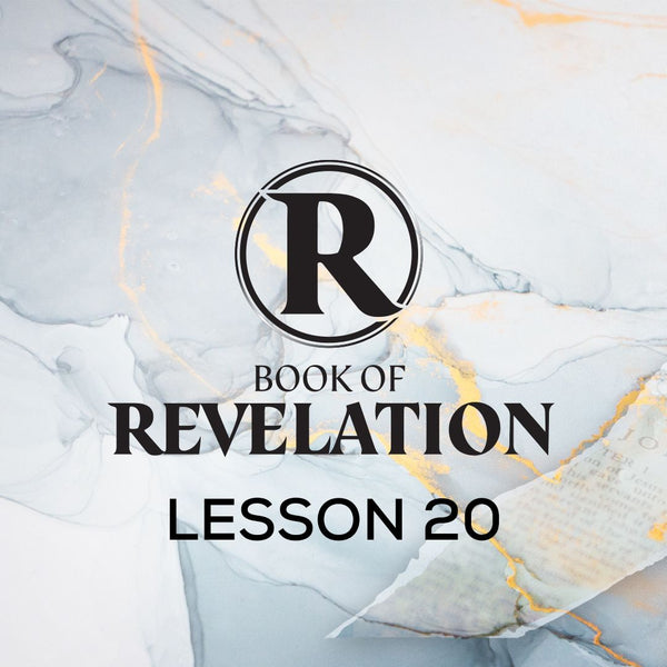 Book of Revelation CWBS 2020 Lesson 20 20201111 , MP3