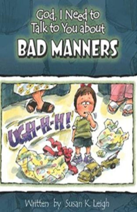 God, I Need to Talk to You about Bad Manners, Hardcover