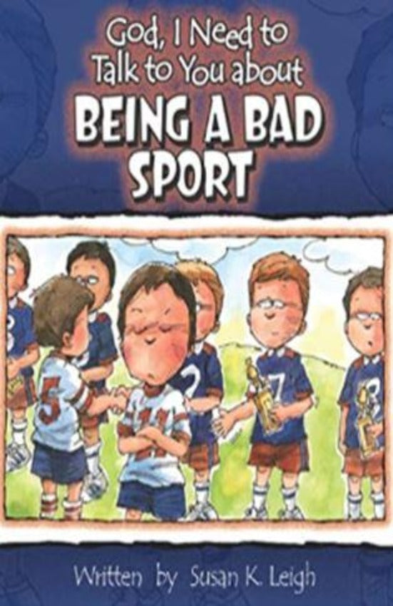 God, I Need to Talk to You about being a Bad Sport, Hardcover