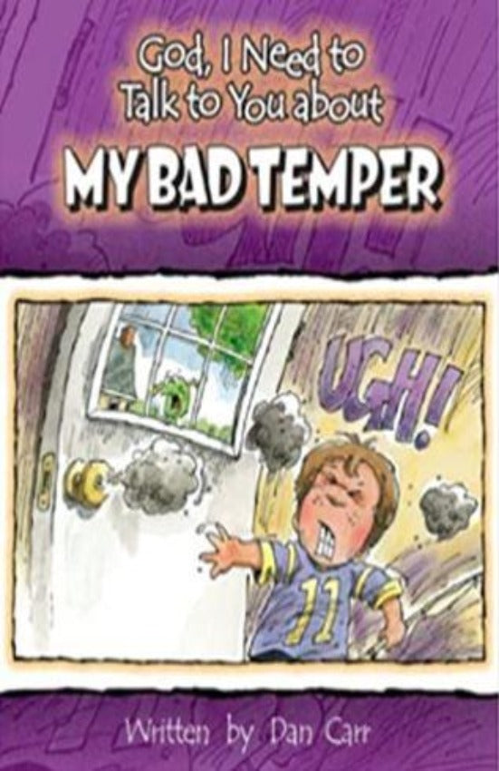 God, I Need to Talk to You about My Bad Temper, Hardcover