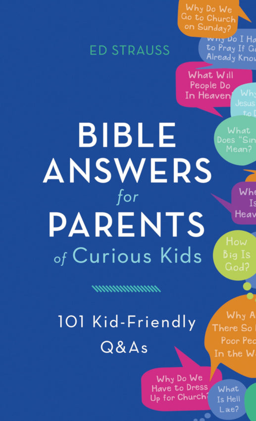 Bible Answers For Parents Of Curious Kids, Paperback