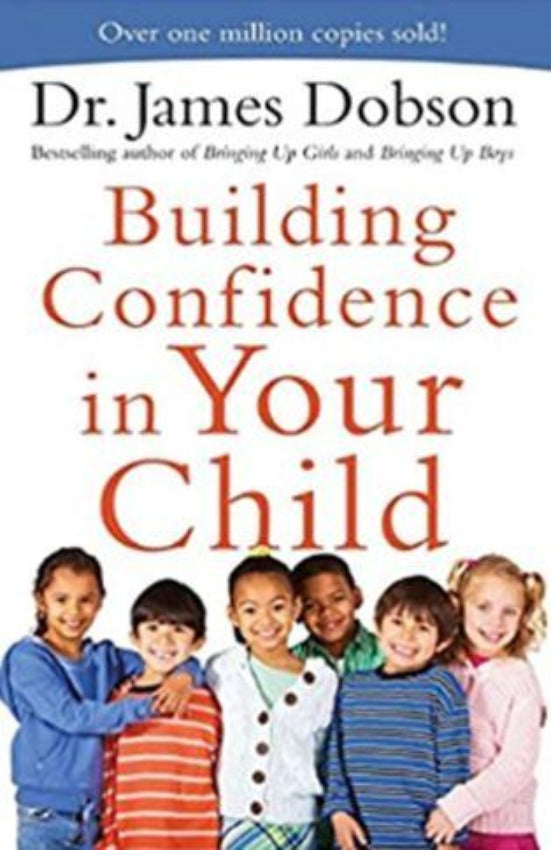 Building Confidence in Your Child, Paperback