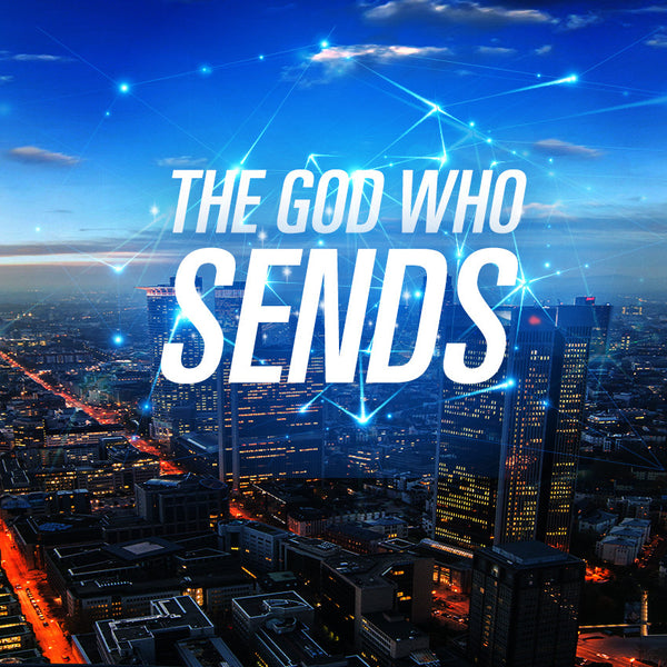 20140712 The God Who Sends, MP3, English