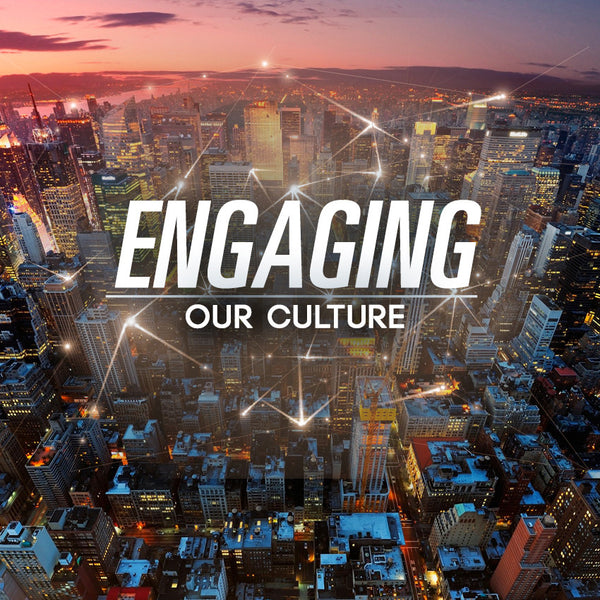 Engaging Our Culture (20 Jul 2014), MP3, English