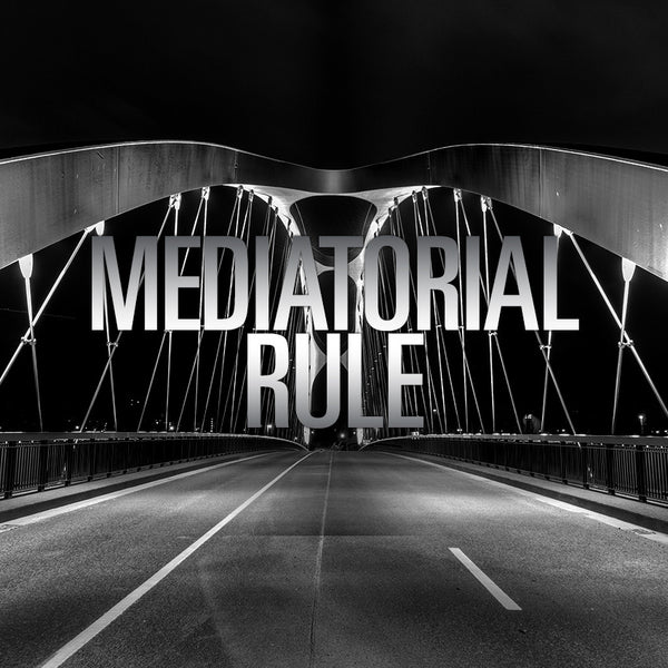 20140803 Mediatorial Rule, MP3, English